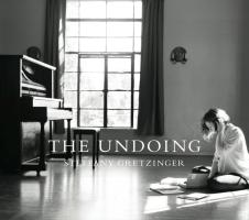 The Undoing Steffany Gretzinger