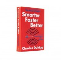 'Smarter Faster Better' by Charles Duhigg [Saturday Morning Review]