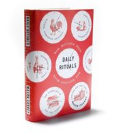 'Daily Rituals' by Mason Currey [Saturday Morning Review]