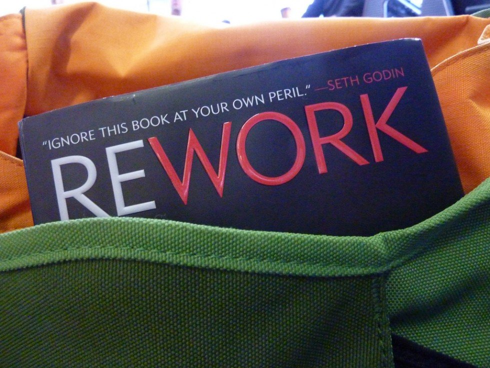 The book Rework by 37signals