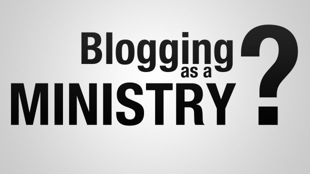 blogging, christianity, blogging as a ministry