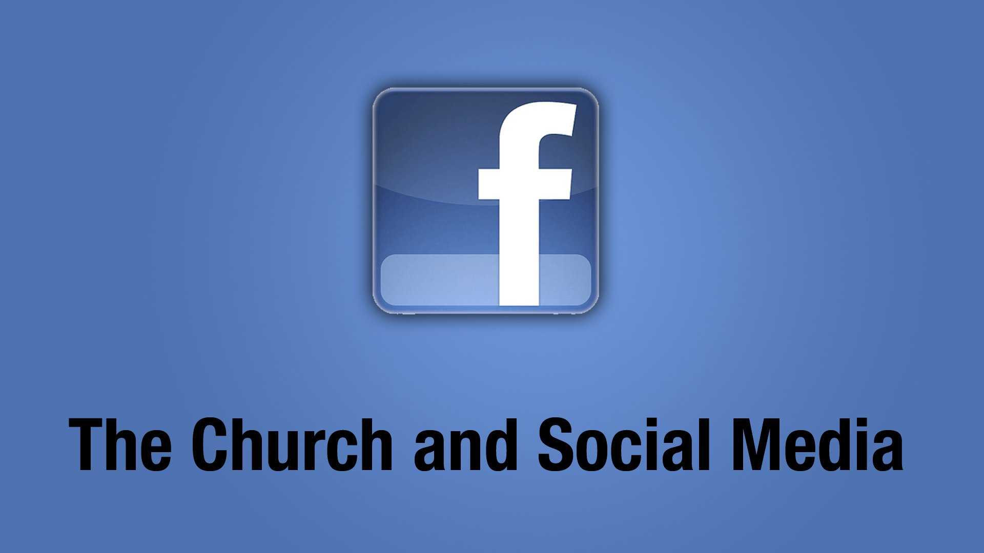 facebook, the church and social media,