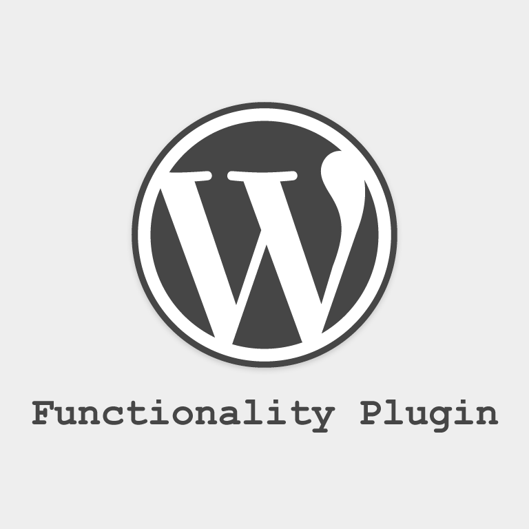 How-To Build Your Own WordPress Functionality Plugin