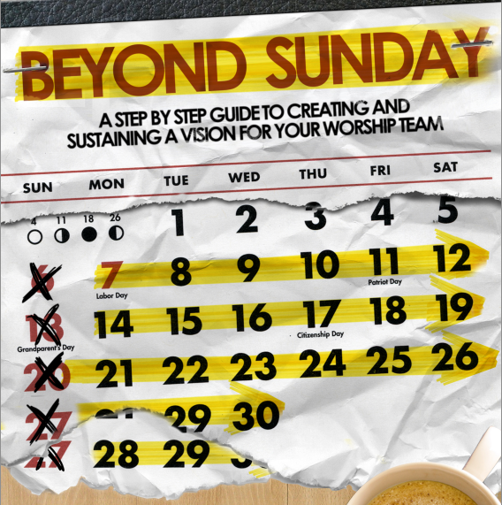 Beyond Sunday: Creating & Sustaining Your Worship Team Vision [Free eBook]