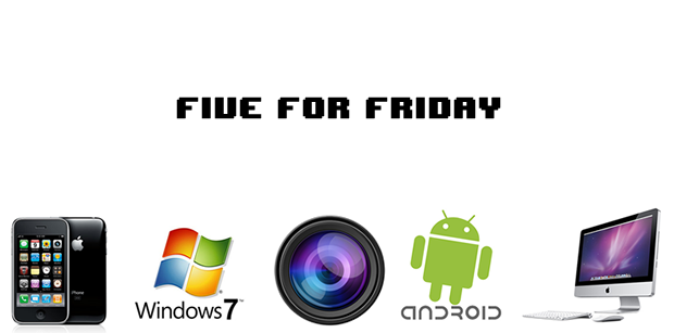5 for Friday: Must-Have Apps