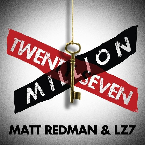 "Matt Redman & LZ7 Human Trafficking Awareness Song: ""27 Million"""
