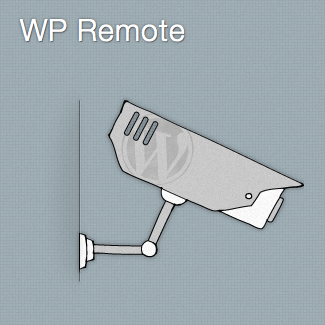 Monitor & Manage Your WordPress Sites with WP Remote