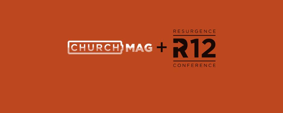 R12 + ChurchMag