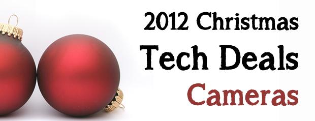 2012 Christmas Tech Deals: Cameras