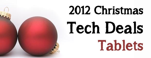 2012 Christmas Tech Deals: Tablets