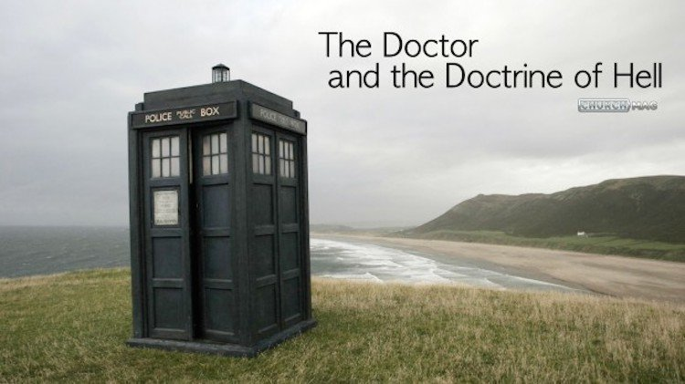 Science Fiction & Biblical Reality: The Doctor and the Doctrine of Hell