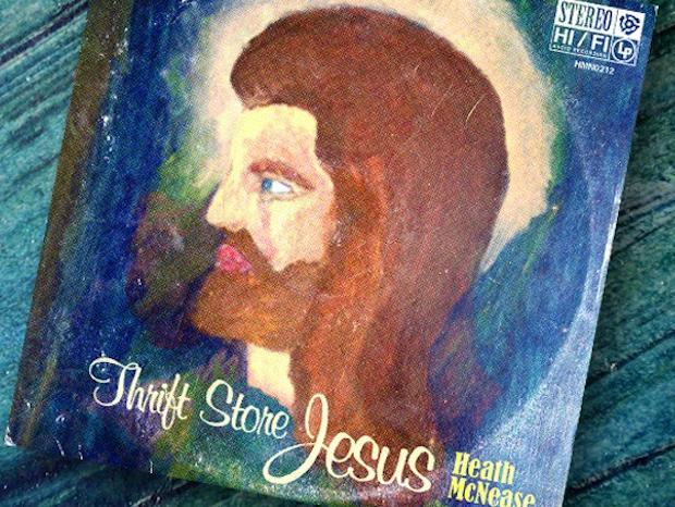 Thrift Store Jesus Heath McNease