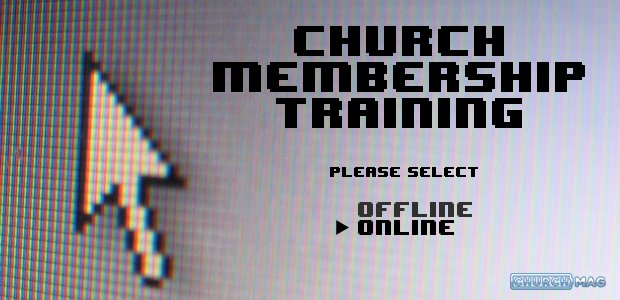 Online Church Memebership Training