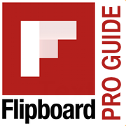 The Ultimate Guide to Becoming a Flipboard Pro: Creating Magazines