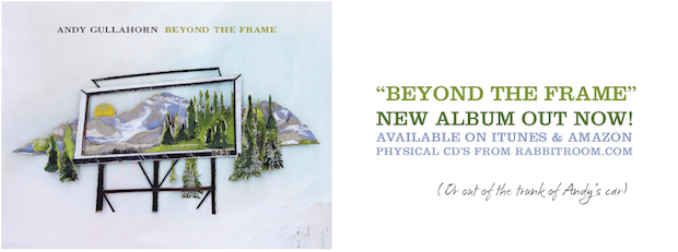 Turntable: 'Beyond the Frame' by Andy Gullahorn