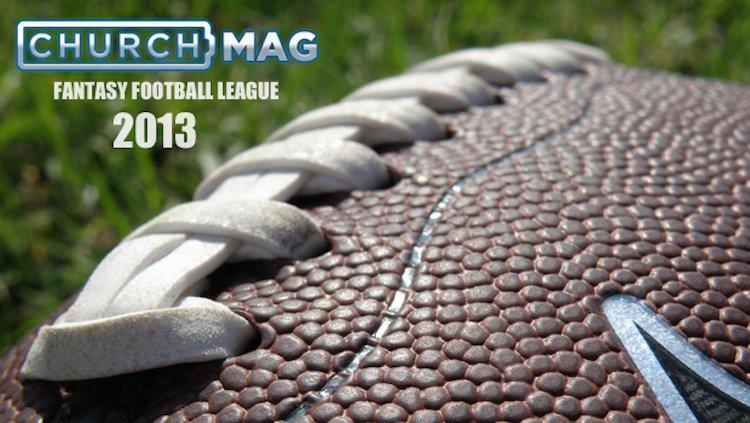 Join ChurchMag's Fantasy Football 2013!