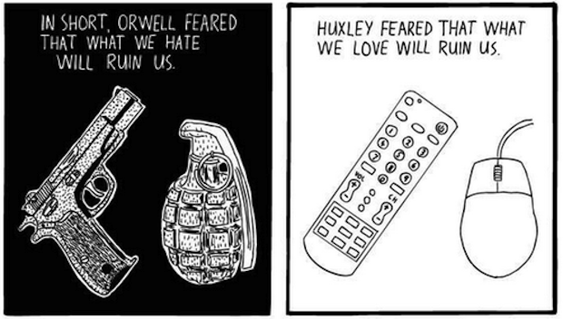 Huxley vs Orwell: Amusing Ourselves Into Ruin
