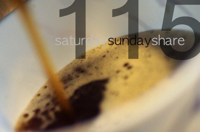 Saturday Sunday Share #115