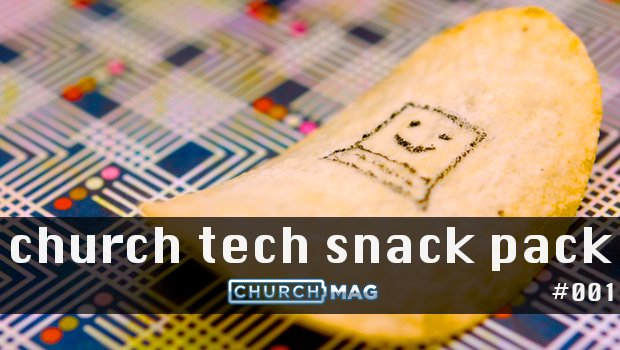 church tech snack pack