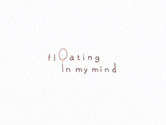 Video Inspiration: Floating In My Mind