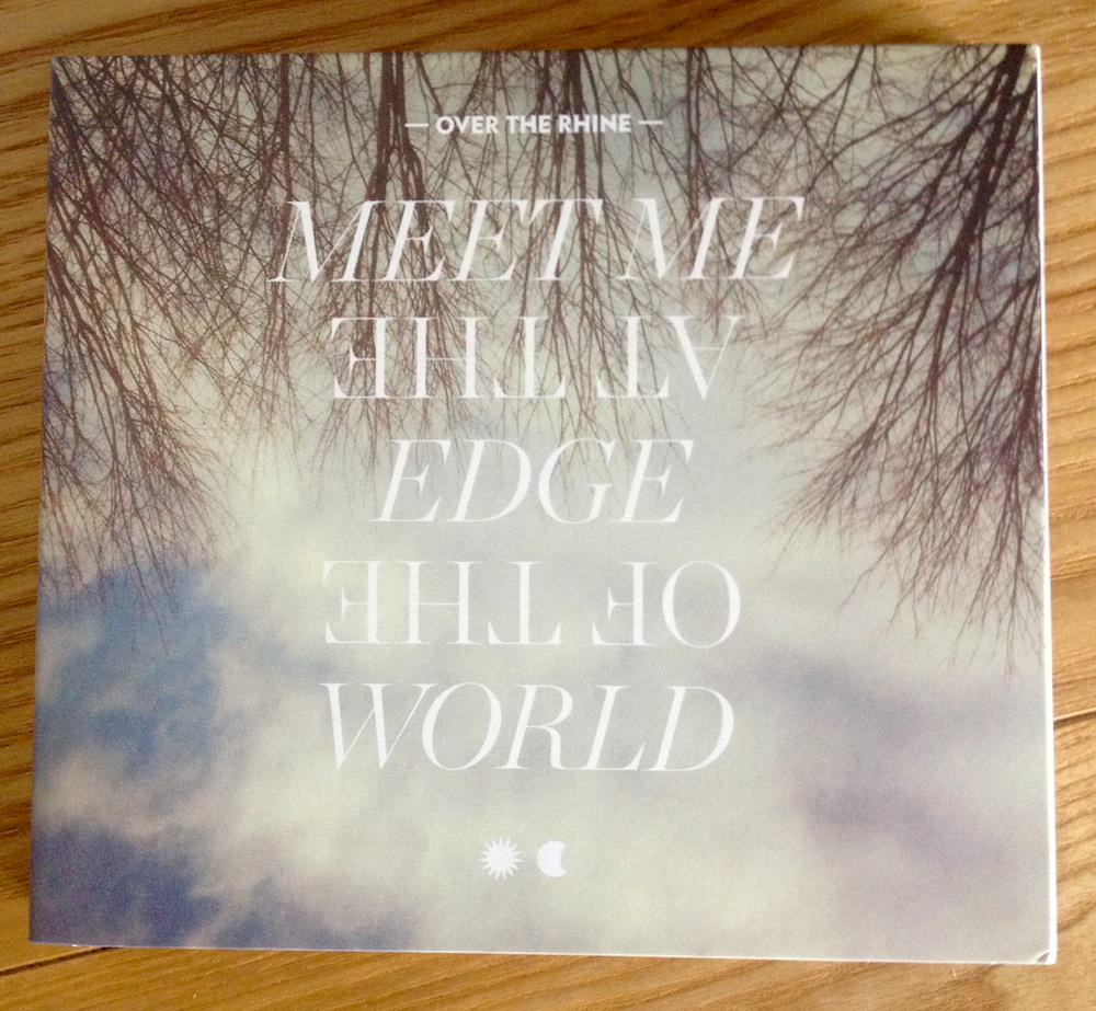 Turntable: 'Meet Me at the Edge of the World' by Over The Rhine