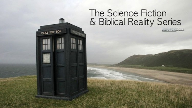 Science Fiction & Biblical Reality [Series]