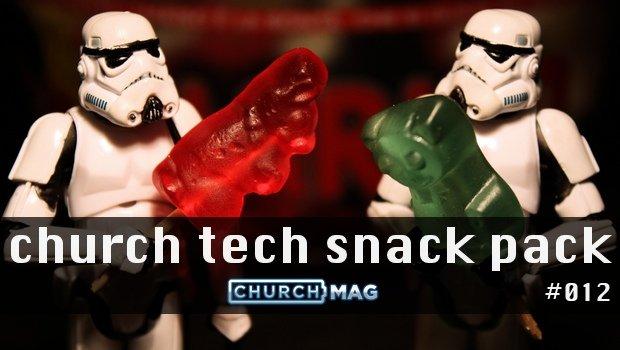 Church Tech Snack Pack #012