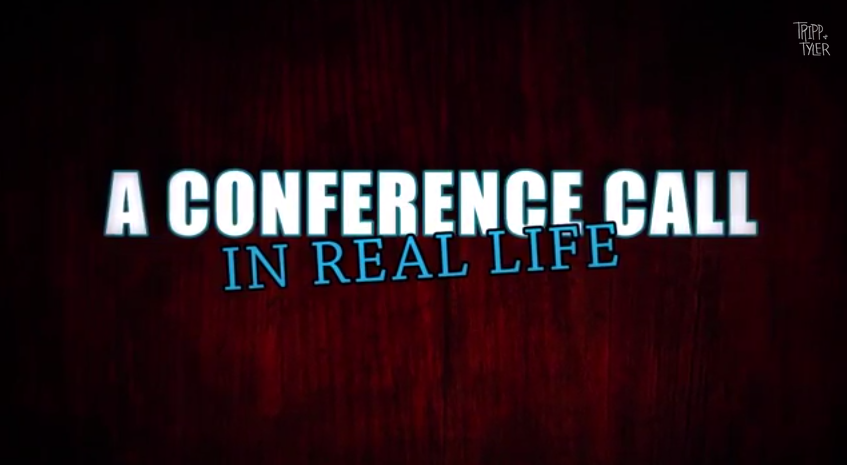 A Conference Call In Real Life [Video]