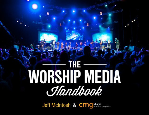 The Worship Media Handbook - Cover Landscape
