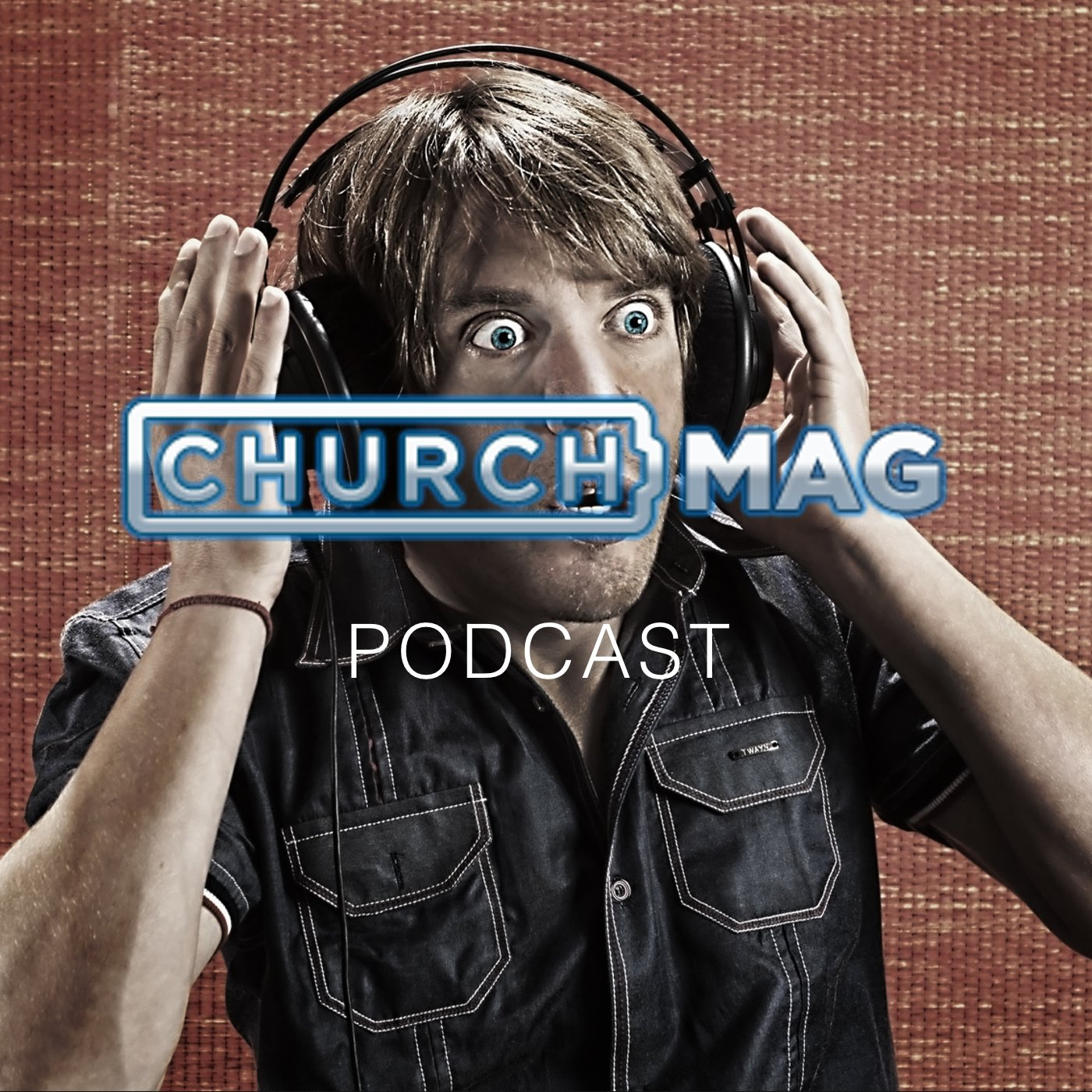 What's the Future of the ChurchMag Podcast? [Podcast]