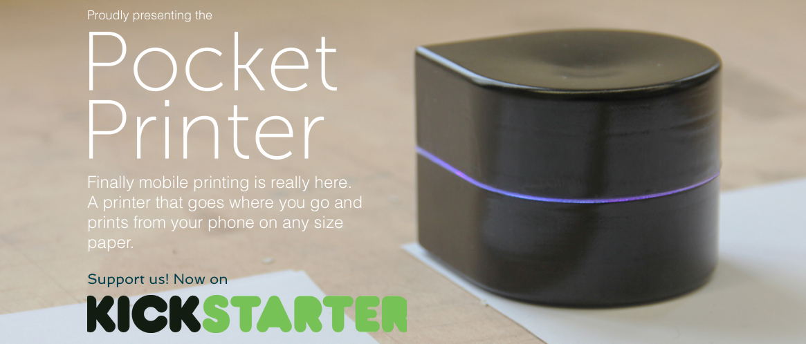 Mobile Pocket Robotic Printer Kickstarter