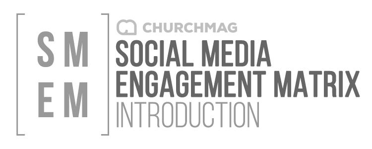 Social Media Engagement Matrix: Introduction