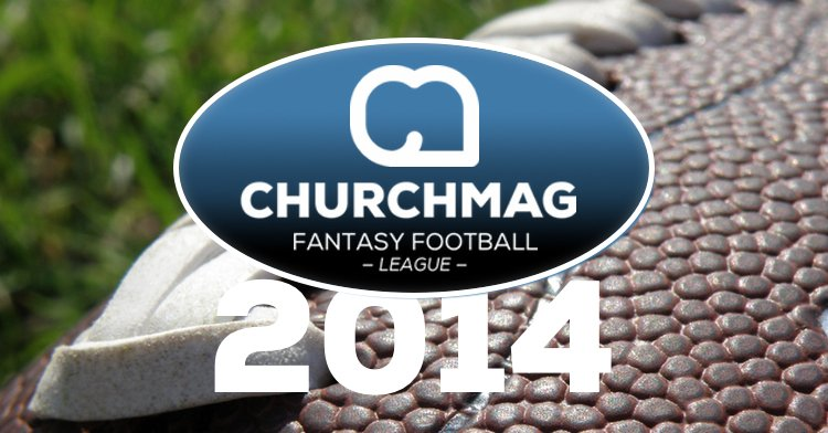 2014 ChurchMag Fantasy Football League