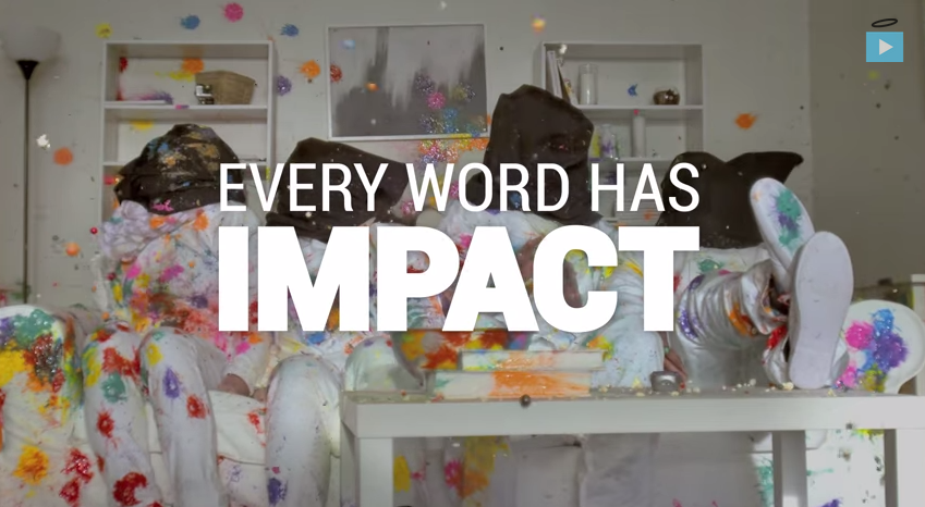 Every Word Has Impact [Video]