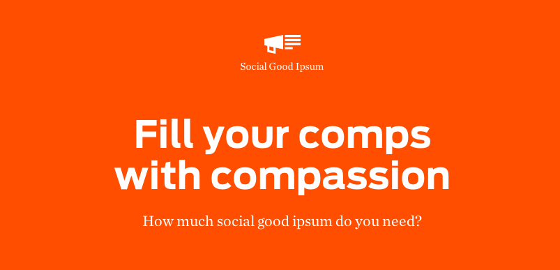 Comps with Compassion: Social Good Ipsum