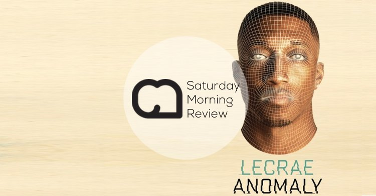 Saturday Morning Review - Lecrae