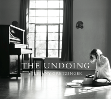 The Undoing Steffany Gretzinger