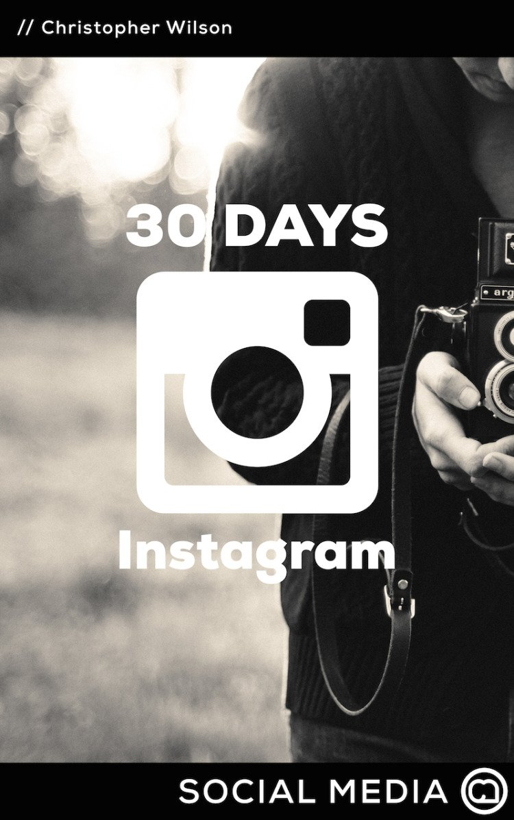 30 Days of Instagram for Churches by Chris Wilson