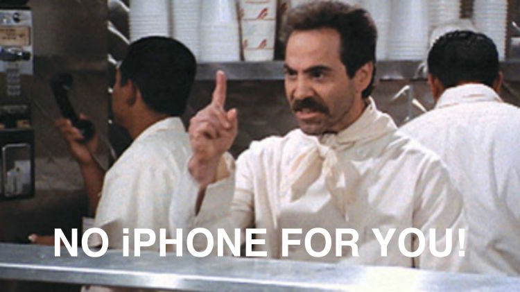 No iPhone For You - Image