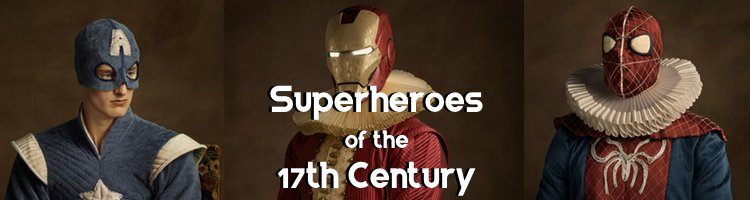 Superheroes as 17th Century Portraits [Images]