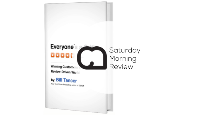 'Everyone's a Critic' by Bill Tancer [Saturday Morning Review]
