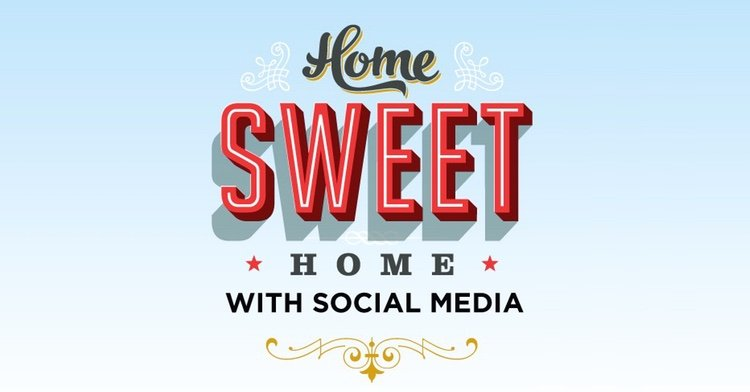 Home Sweet Home with Social Media [Infographic]