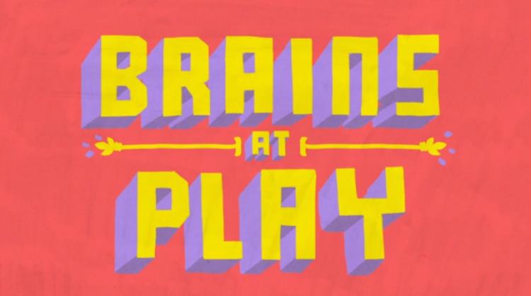 Brains at Play 1