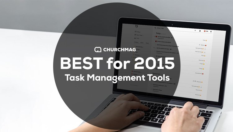 The Best Task Management Tools for 2015