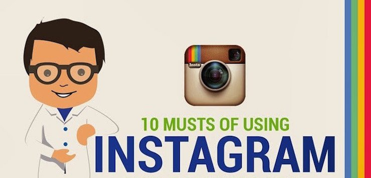 10 Musts of Using Instagram [Infographic]