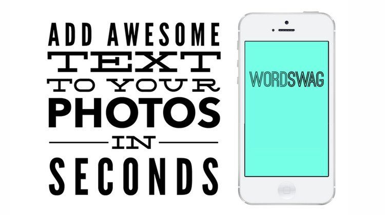 WordSwag: The Best Mobile Tool for Quote Graphics