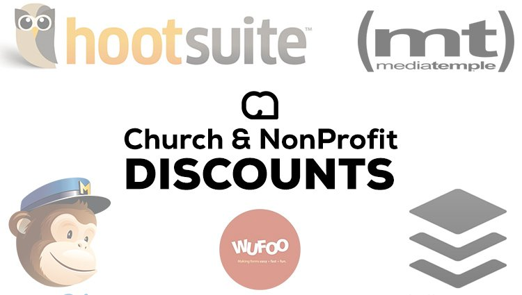 Church / NonProfit Discounts for Hosting, Apps and More!