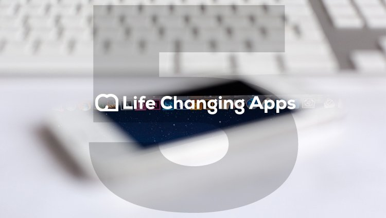 5 Apps that Changed My Life Last Year