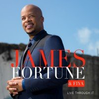 james-fortune-and-fiya-live-through-it-album-cover-art