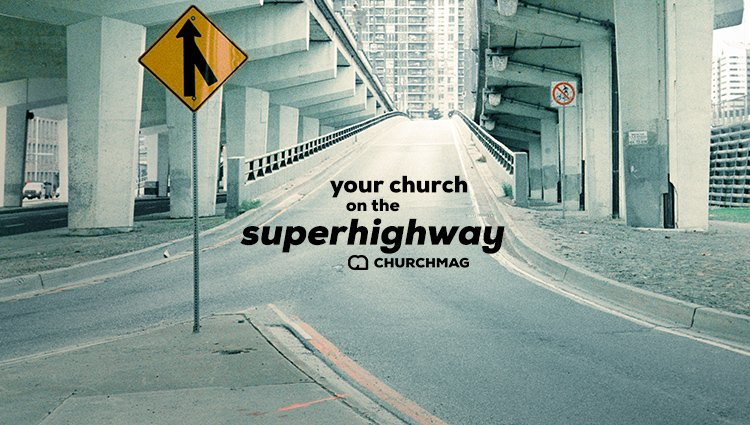 Get Your Church on the 'Digital Highway'